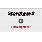 Video showing StowAway Hitch Tightener