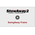 Video showing operation of StowAway SwingAway Frame